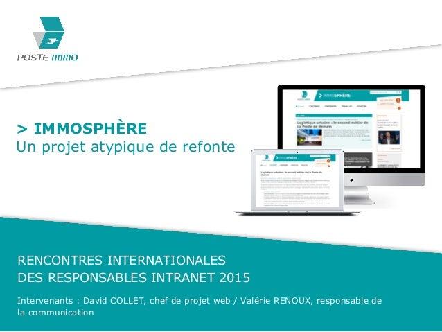 Intervenants : David COLLET, chef de projet web / Valérie RENOUX, responsable de la communication RENCONTRES INTERNATIONAL...