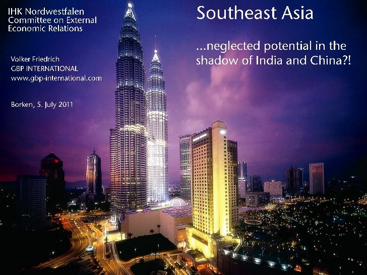 Southeast Asia - Neglected potential in the shadow of India and China?!