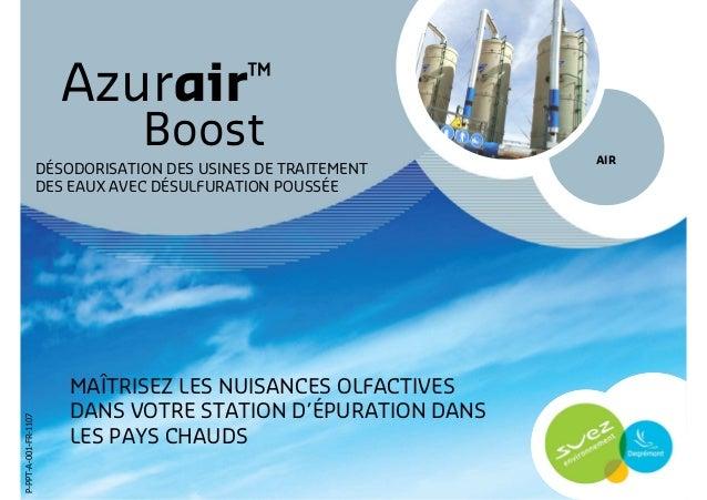 Azurair™ Boost MAÎTRISEZ LES NUISANCES OLFACTIVES DANS VOTRE STATION D'ÉPURATION DANS LES PAYS CHAUDS AIR DÉSODORISATION D...