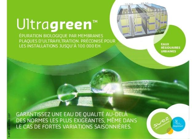 Ultragreen - Épuration biologique par membranes plaques d'ultrafiltration. Préconisé pour les installations jusqu'à 100 000 EH