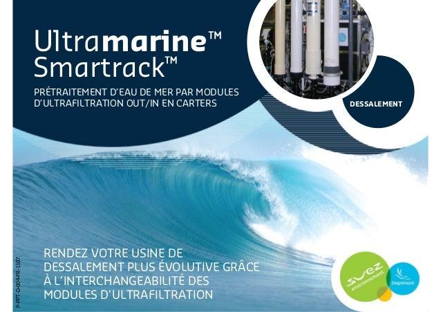 Ultramarine Smartrack - Prétraitement d'eau de mer par modules d'ultrafiltration out/in en carters