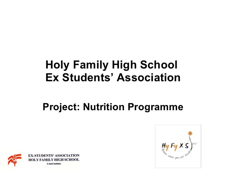 Holy Family High School  Ex Students' Association Project: Nutrition Programme