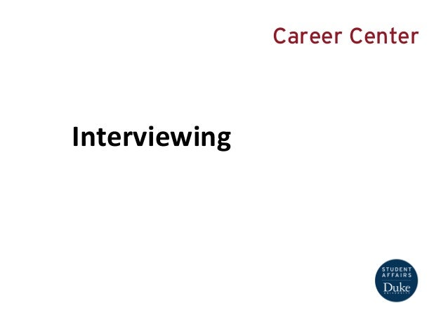 Interviewing  Career Center
