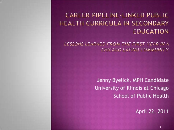Career Pipeline-Linked Public Health Curricula in Secondary Education Lessons Learned from the First Year in a Chicago La...