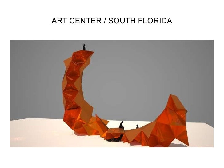 ART CENTER / SOUTH FLORIDA
