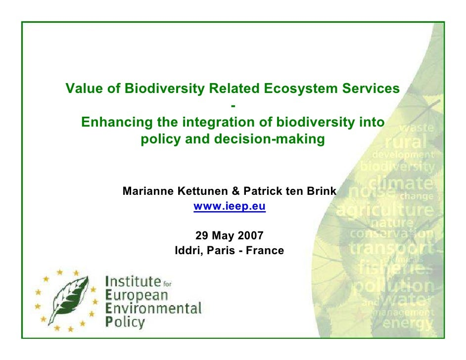 Value of Biodiversity Related Ecosystem Services                          -   Enhancing the integration of biodiversity in...