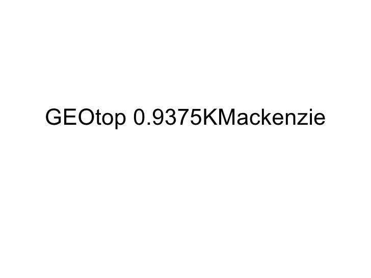 GEOtop 0.9375KMackenzie