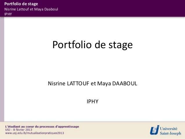 Portfolio de stageNisrine Lattouf et Maya DaaboulIPHY                           Portfolio de stage                        ...