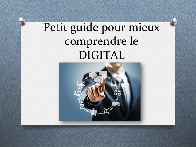 Présentation - Le digital