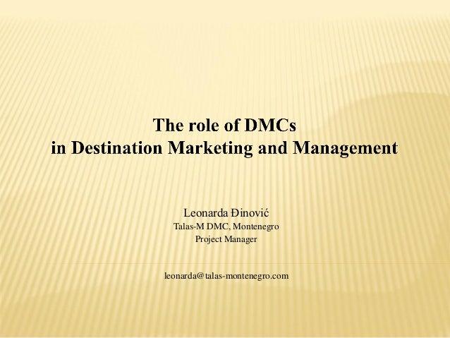 Leonarda Đinović Talas-M DMC, Montenegro Project Manager  leonarda@talas-montenegro.com