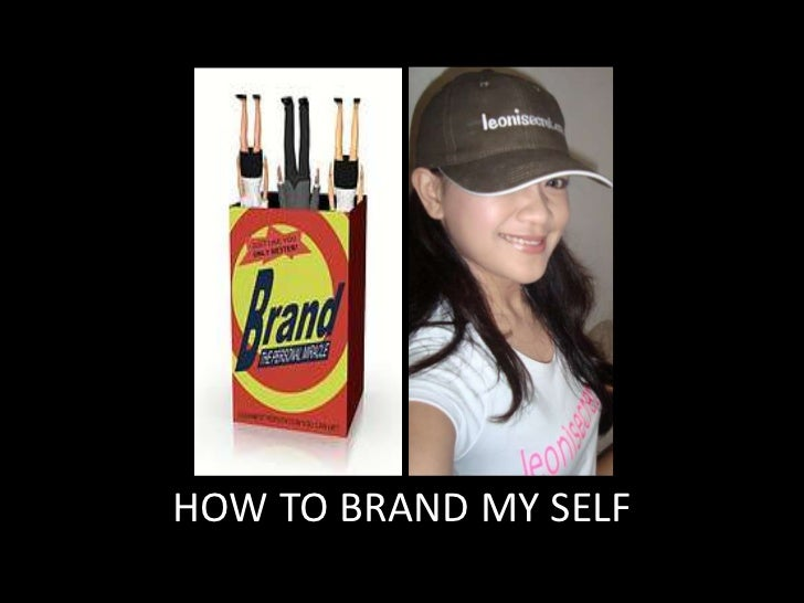 HOW TO BRAND MY SELF