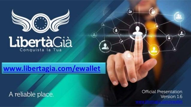 www.libertagia.com/ewallet  www.libertagia.com/ewallet