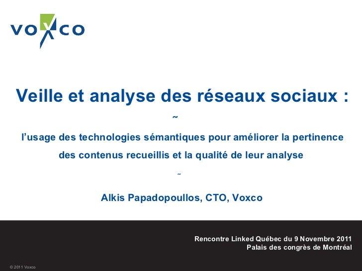 Veille et analyse des réseaux sociaux : ̴  l'usage des technologies sémantiques pour améliorer la pertinence des contenus ...