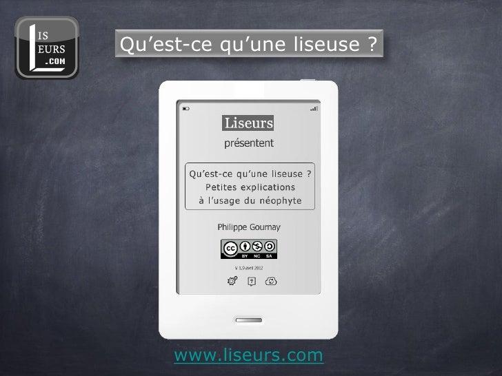 Qu'est-ce qu'une liseuse ?     www.liseurs.com