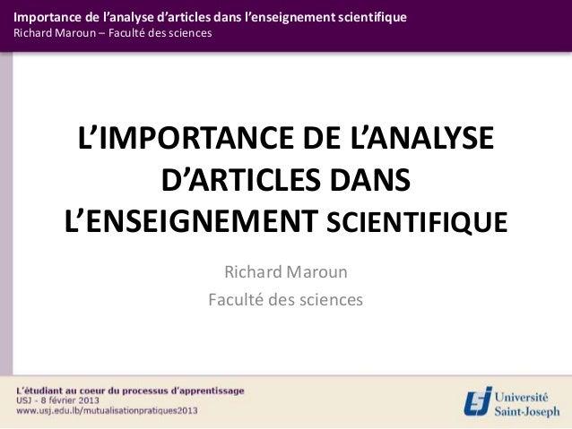 Importance de l'analyse d'articles dans l'enseignement scientifiqueRichard Maroun – Faculté des sciences          L'IMPORT...