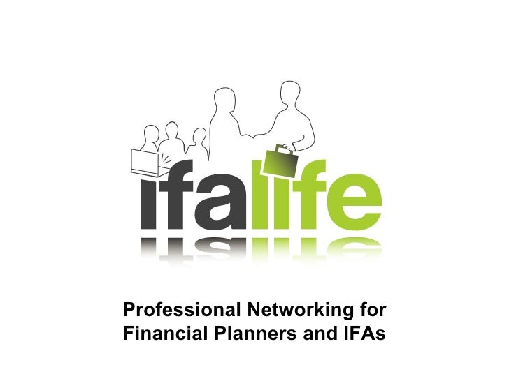 Professional Networking for Financial Planners and IFAs