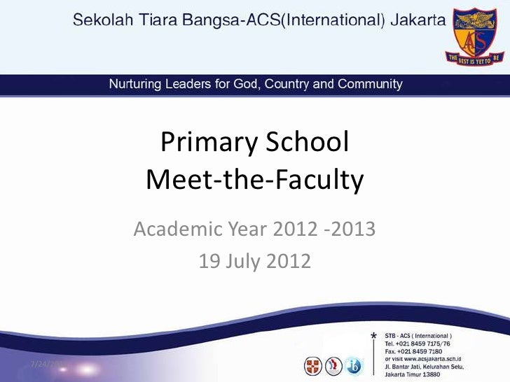 Primary School             Meet-the-Faculty            Academic Year 2012 -2013                 19 July 20127/24/2012