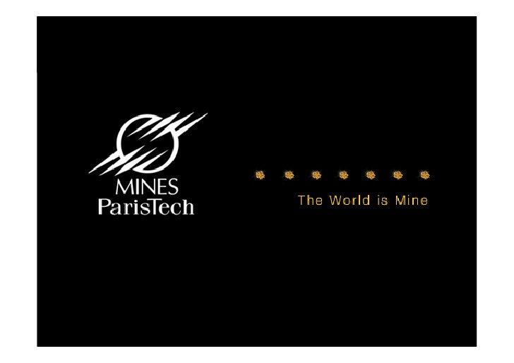 Presentation MINES ParisTech