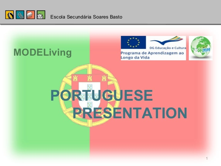 Escola Secundária Soares Basto PORTUGUESE  PRESENTATION MODELiving