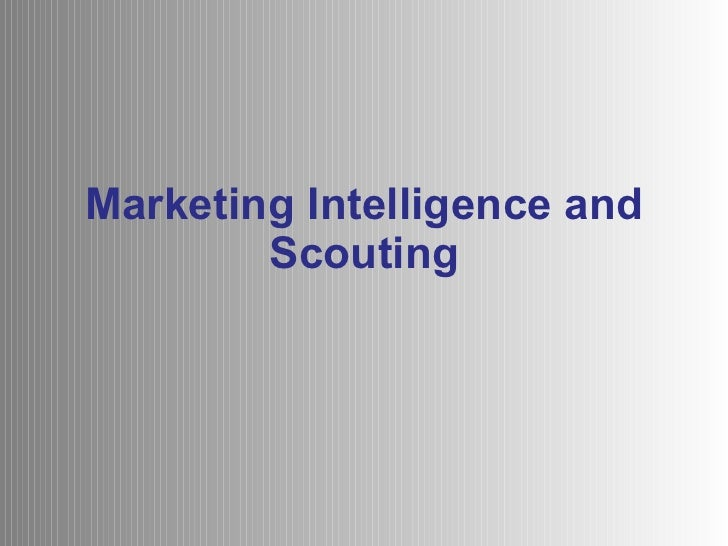 Presentation Of Marketing Intelligence And Scouting For Recuitment