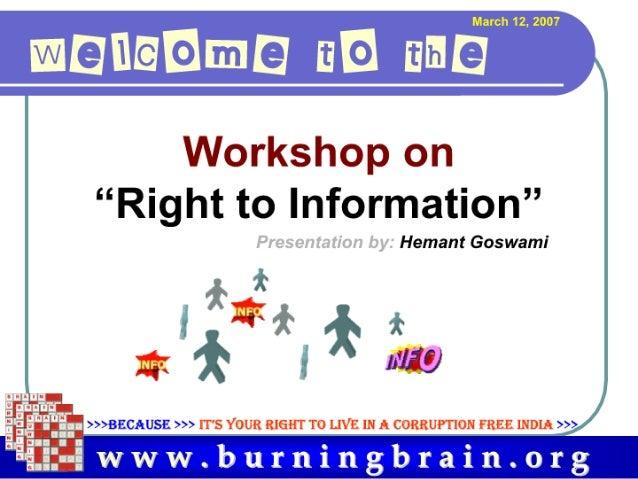 """.'trl- I Hill'   - i""""l  l""""  I i:   r """"Right to Information""""  Hemant Goswami  11""""/5:)  Hz. ' ,    ( v—i I I>>>BECAUSE >>> I..."""