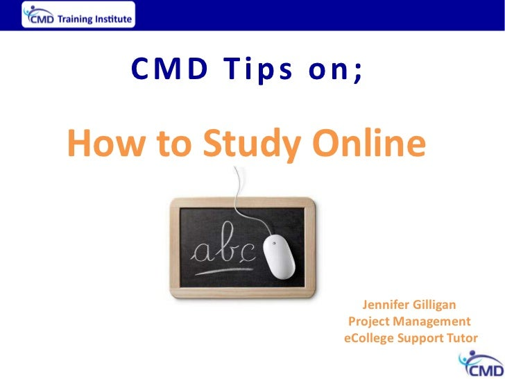 CMD Support; Tips on 'How to Study Online'