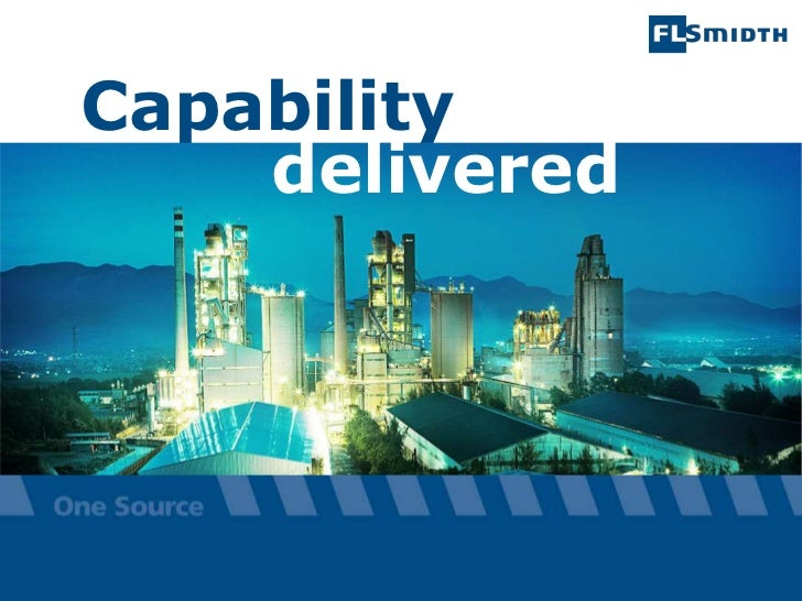 Capability    delivered        The information contained or referenced in this presentation is confidential and proprietar...
