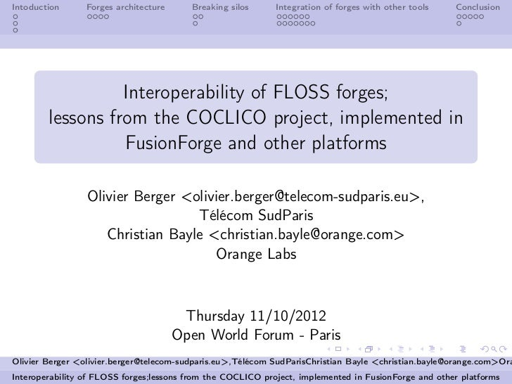 Interoperability of FLOSS forges; lessons from the COCLICO project, implemented in FusionForge and other platforms