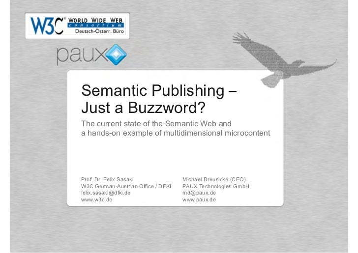 Semantic Publishing –Just a Buzzword?The current state of the Semantic Web anda hands-on example of multidimensional micro...