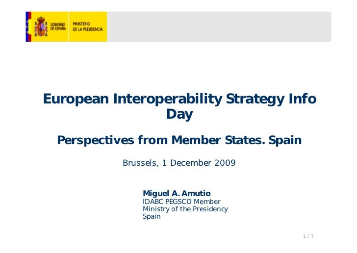 European Interoperability Strategy Info                Day  Perspectives from Member States. Spain            Brussels, 1 ...