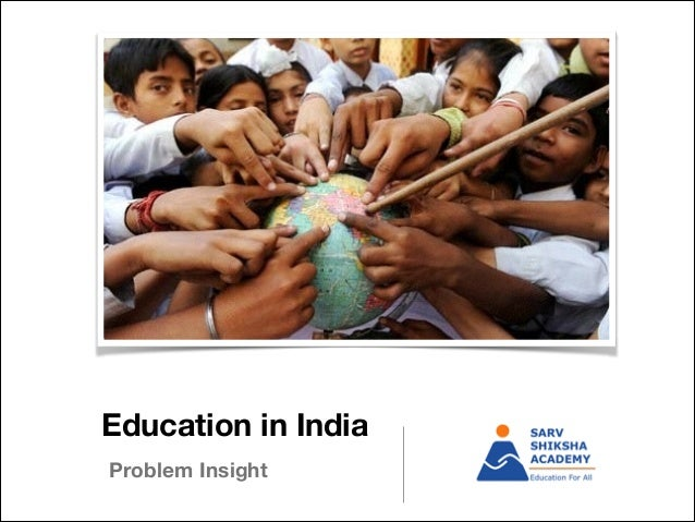Education In India - Problem Statement