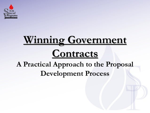 Winning Government Contracts  A Practical Approach to the Proposal Development Process