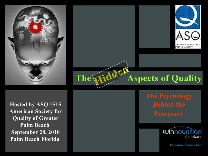 The  Aspects of Quality Hosted by  ASQ 1515 American Society for Quality of Greater Palm Beach  September 28, 2010 Palm Be...