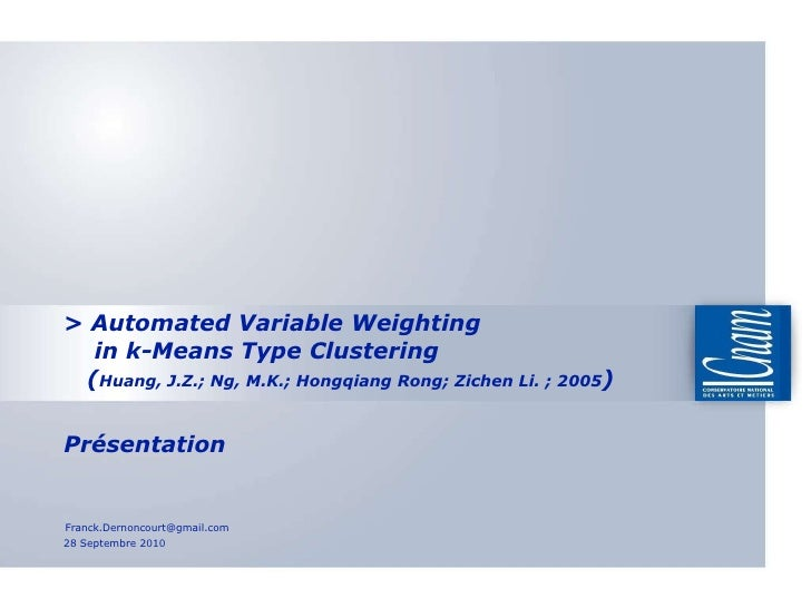 >  Automated Variable Weighting    in k-Means Type Clustering   ( Huang, J.Z.; Ng, M.K.; Hongqiang Rong; Zichen Li. ; 2005...