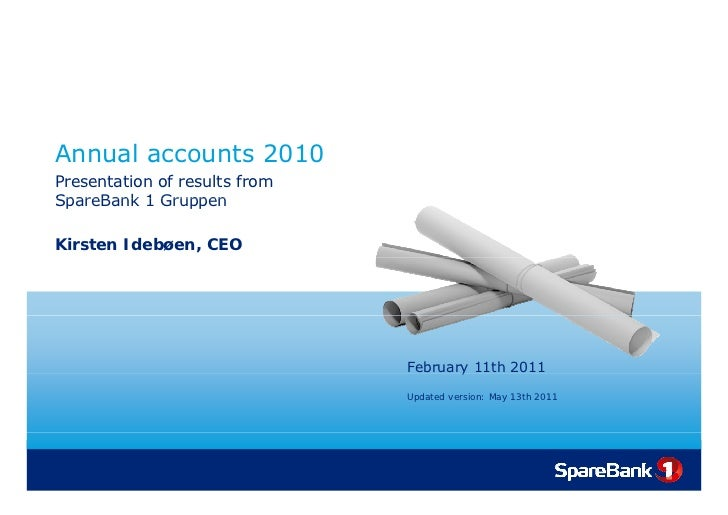 Annual accounts 2010 - Presentation of results from SpareBank 1 Gruppen AS