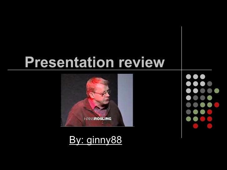 Presentation Review2