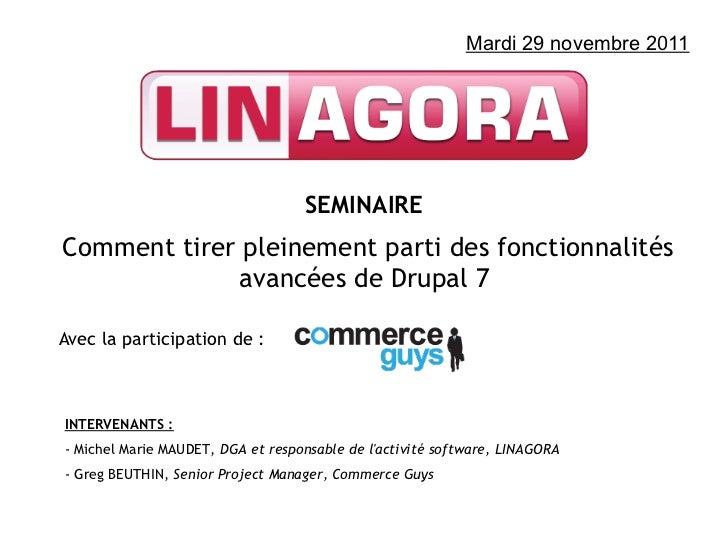 Présentation séminaire novembre 2011 - Drupal 7 / Drupal commerce