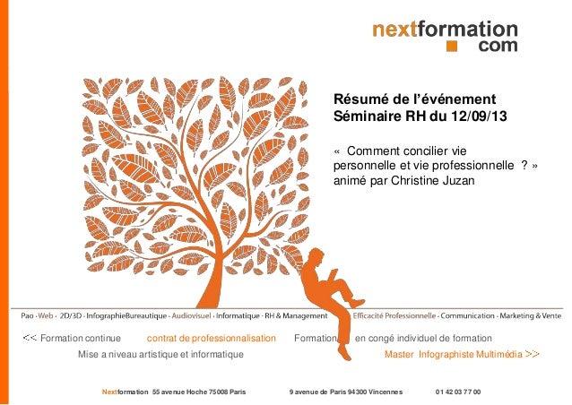 Nextformation 55 avenue Hoche 75008 Paris 9 avenue de Paris 94300 Vincennes 01 42 03 77 00 Formation continue contrat de p...