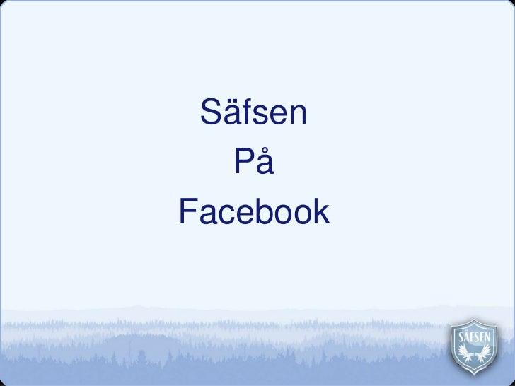 Säfsen på Facebook