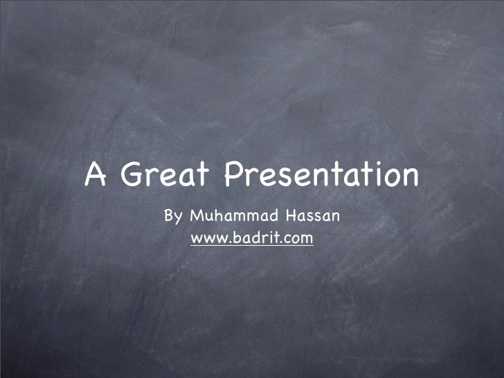 A Great Presentation