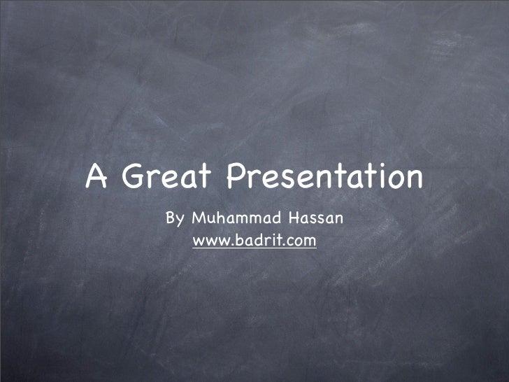 A Great Presentation