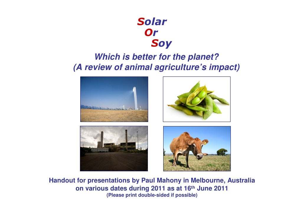 Solar Or Soy: Which is better for the planet? (A review of animal agriculture's impact)