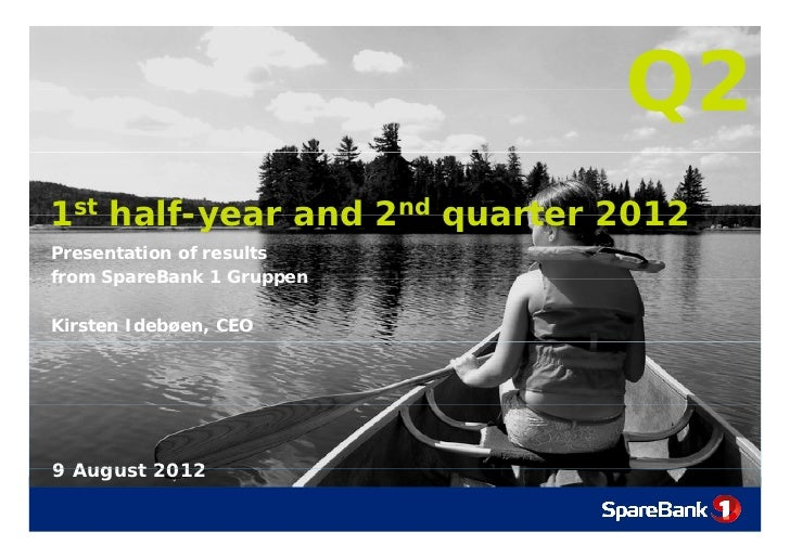 Presentation SpareBank 1 Gruppen Q2- 2012 English Version