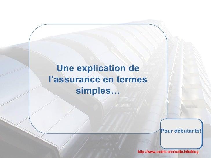 Une explication de l'assurance en termes simples… Pour débutants!