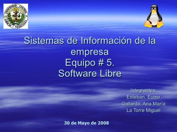 Presentation Sw Libre. Grupo 2. Sistemas de información de la empresa. UCV.