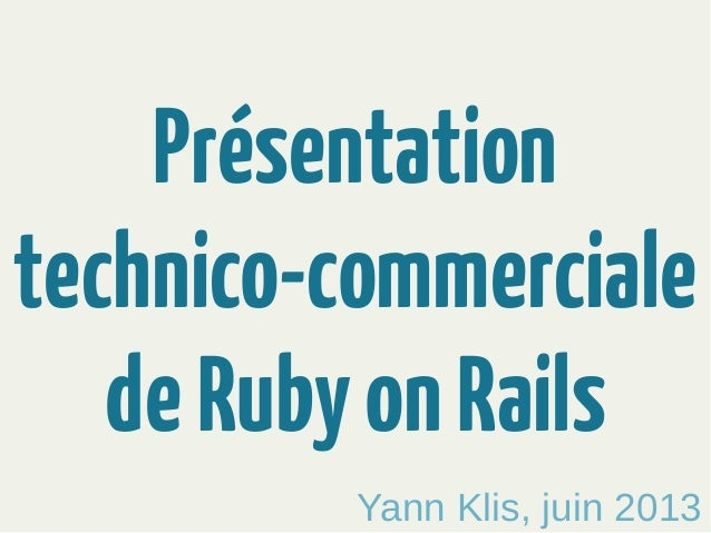 Presentation technico-commercial-ruby-on-rails