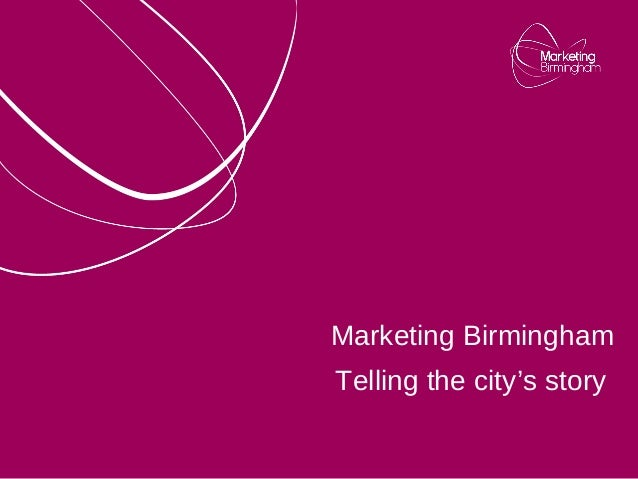 Marketing BirminghamTelling the city's story