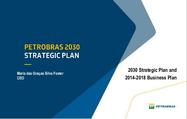 Presentation to Analysts: 2030 Strategic Plan and 2014-2018 Business Plan