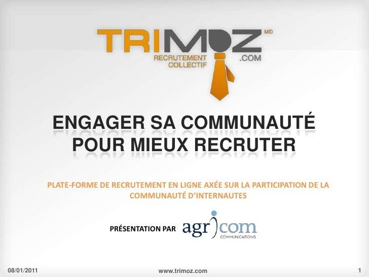 Présentation TRIMOZ.com - Recrutement collectif
