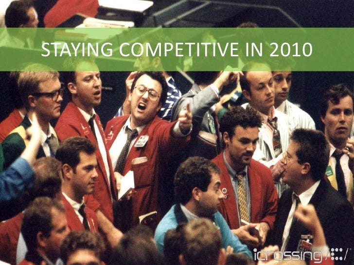 STAYING COMPETITIVE IN 2010<br />